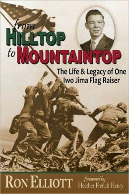 From Hilltop to Mountaintop: The Life and Legacy of One Iwo Jima Flag Raiser