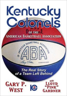 The Kentucky Colonels of the American Basketball Association