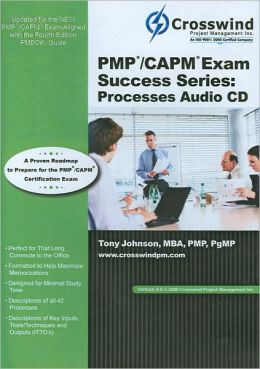 PMP/CAPM Exam Success Series: Processes Audio CD, Version 4.0