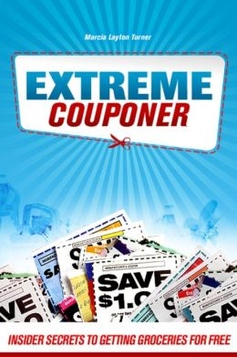 Extreme Couponer: Inside Secrets for Getting Groceries for Free