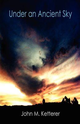 Under An Ancient Sky
