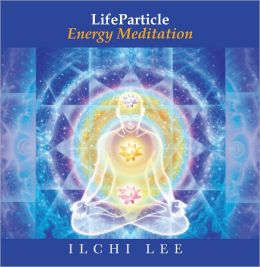 LifeParticle Energy Meditation