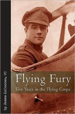 Flying Fury: Five Years in the Flying Corps