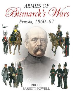 The Armies of Bismarck's Wars