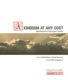 Kingdom at Any Cost: Right-Wing Visions of Apocalypse in America