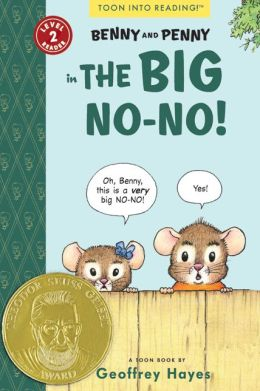 Benny and Penny in the Big No-No!: Toon Books Level 2