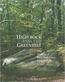 High Rock and the Greenbelt: The Making of New York City's Largest Park