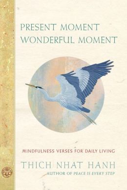 Present Moment Wonderful Moment: 52 Inspirational Cards and a Companion Book