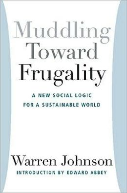 Muddling Toward Frugality