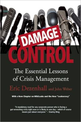 Damage Control: The Essential Lessons of Crisis Management