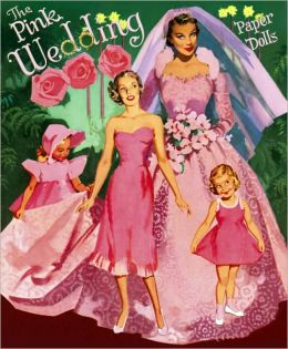 The Pink Wedding Paper Dolls