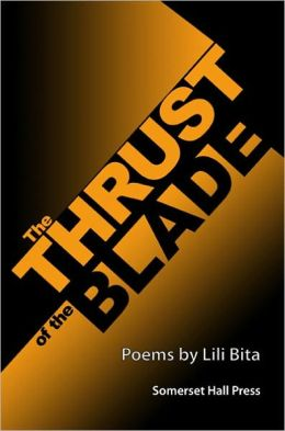 The Thrust of the Blade: Poems