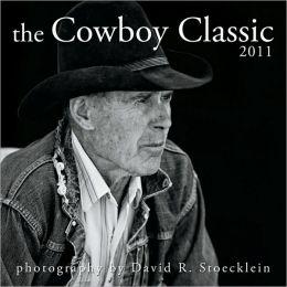 2011 Cowboy Classic Calendar