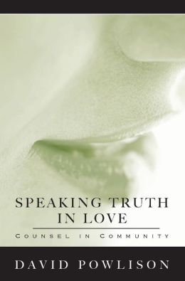 Speaking Truth in Love: Counsel in Community