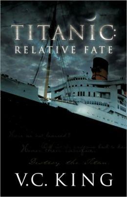 Titanic: Relative Fate