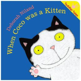 When Coco Was a Kitten (Toddler Tales Series)