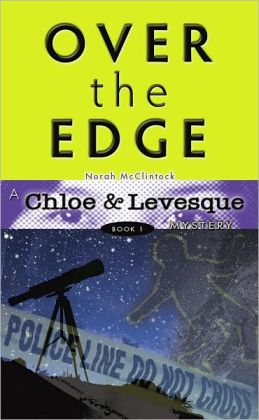 Chloe and Levasque Over the Edge Bk 1