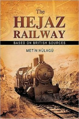 The Hejaz Railway