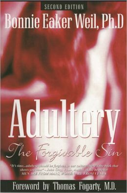Adultery, The Forgivable Sin