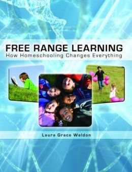 Free Range Learning: How Home-Schooling Changes Everything