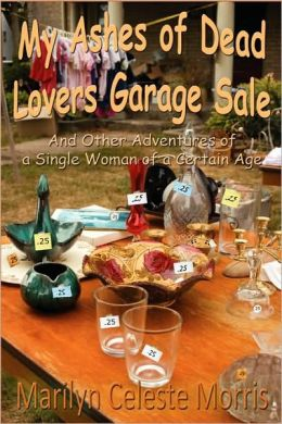 My Ashes Of Dead Lovers Garage Sale