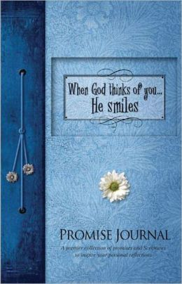 When God Thinks of You...He Smiles Promise Journal (Lake House Gifts)