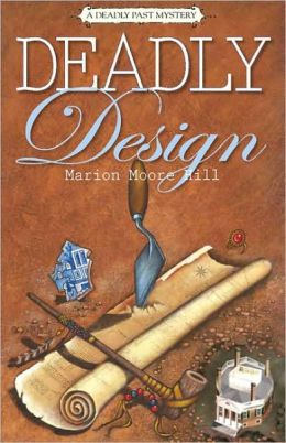 Deadly Design: A Deadly Past Mystery