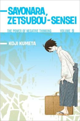 Sayonara, Zetsubou-Sensei #9: The Power of Negative Thinking