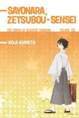 Sayonara, Zetsubou-Sensei #10: The Power of Negative Thinking