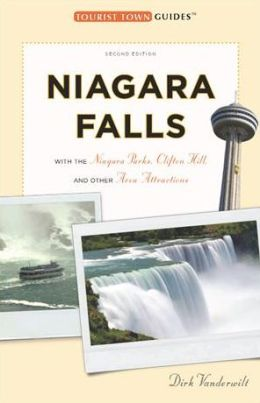 Niagara Falls: With the Niagara Parks, Clifton Hill, and Other Area Attractions