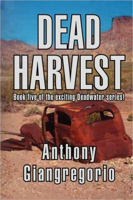 Dead Harvest (Deadwater Series Book 5)