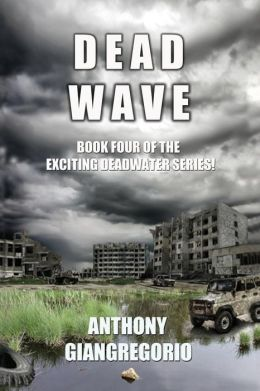 Deadwave (Deadwater Series