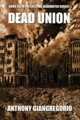 Dead Union ( Deadwater Series