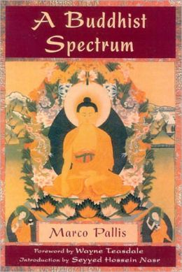 A Buddhist Spectrum: Contributions to the Christian-Buddhist Dialogue