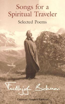 Songs for a Spiritual Traveler: Selected Poems, German-English Edition