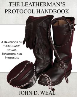The Leatherman's Protocol Handbook