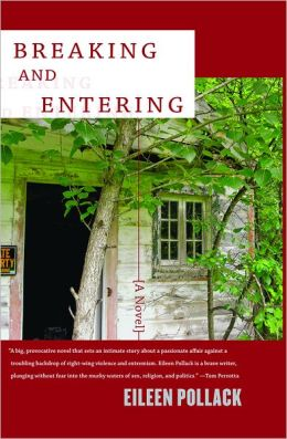 Breaking and Entering: A Novel