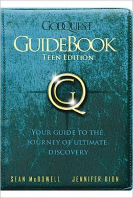 GodQuest Guidebook for Teens: Discover the God Your Heart Is Searching For