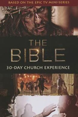 The Bible 30-Day Church Experience [With Poster and Party Kit and DVD and Novel, Daily Guidebook, Planning Guide, Host Guide and DVD R
