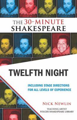 Twelfth Night: The 30-Minute Shakespeare