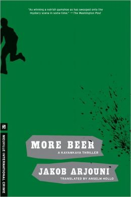 More Beer (Kemal Kayankaya Series #2)