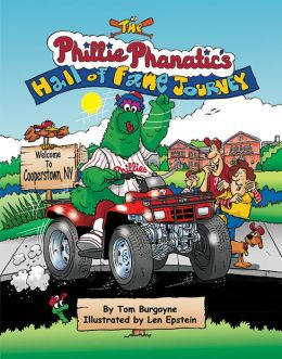 The Phillie Phanatic's Hall of Fame Journey Children's Book