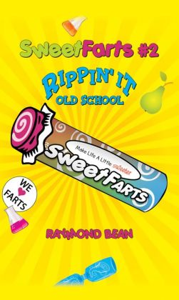Sweet Farts: Rippin' It Old School