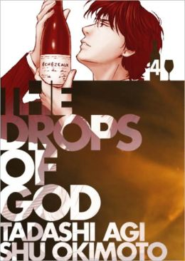 Drops of God, Volume '04: The Second Apostle