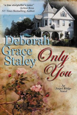 Only You (Angel Ridge Series #1)