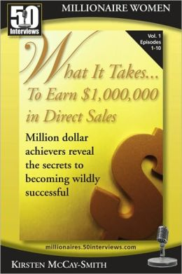 What it Takes to Earn $1,000,000 in Direct Sales (Vol 1)