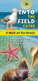 Book Cover Image. Title: A Walk on the Beach:  Into the Field Guide, Author: Laurie Goldman