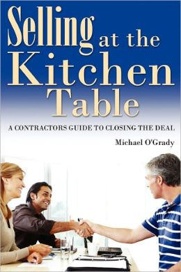 Selling At The Kitchen Table