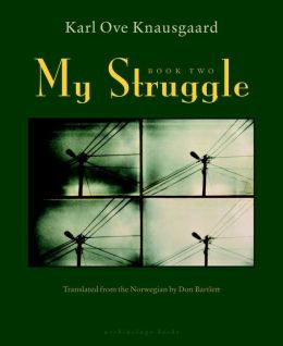 My Struggle, Book Two: A Man in Love