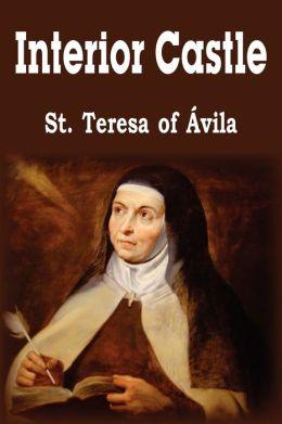 Interior Castle By St Teresa Of Avila 9781935785293